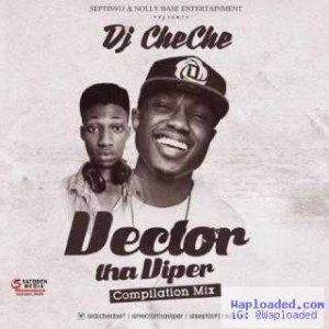 DJ Cheche - Vector Compilation Mix
